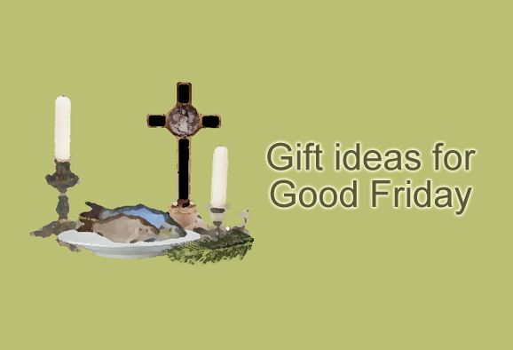 Shop for Good Friday Gifts